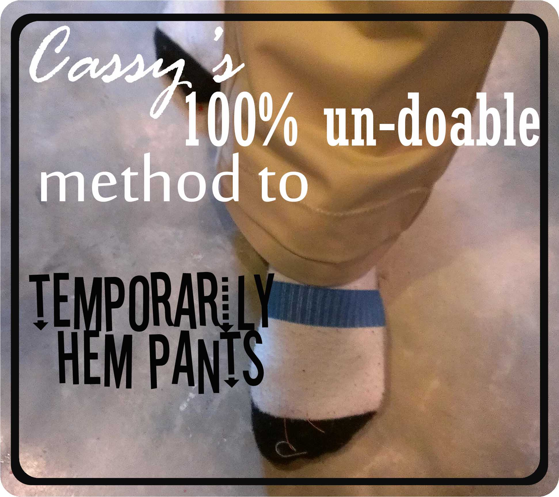 How to temporarily hem pants art in the attic studio cassys 100 un doable method to temporarily hem pants ccuart Image collections